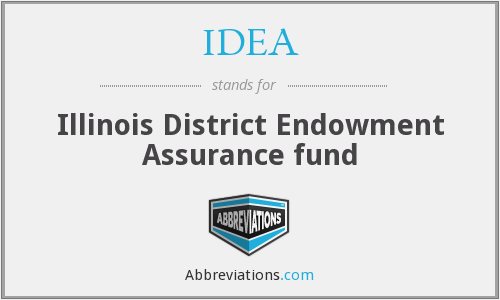 IDEA - Illinois District Endowment Assurance fund