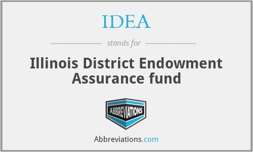 IDEA - Illinois District Endowment Assurance fund