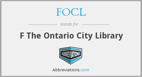 FOCL - F The Ontario City Library