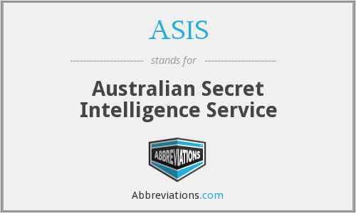 ASIS - Australian Secret Intelligence Service