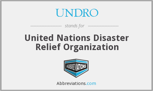 UNDRO - United Nations Disaster Relief Organization