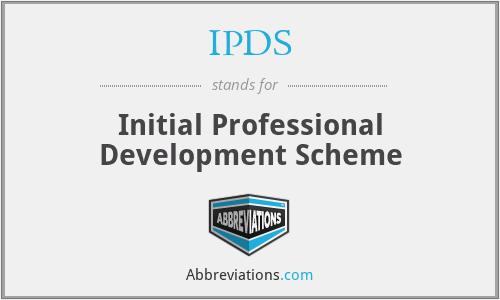 IPDS - Initial Professional Development Scheme
