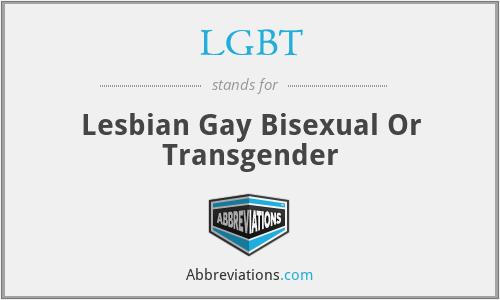 LGBT - Lesbian Gay Bisexual Or Transgender