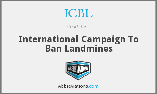 ICBL - International Campaign To Ban Landmines