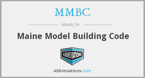MMBC - Maine Model Building Code