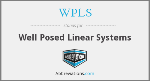 WPLS - Well Posed Linear Systems