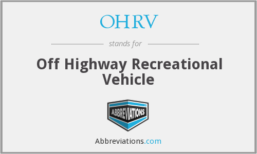 What does OHRV stand for?