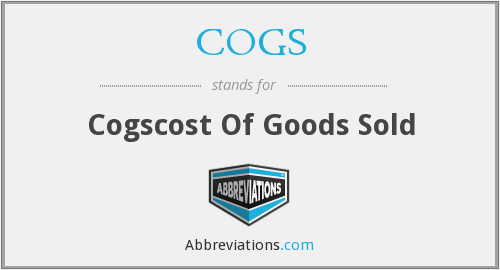 COGS - Cogscost Of Goods Sold