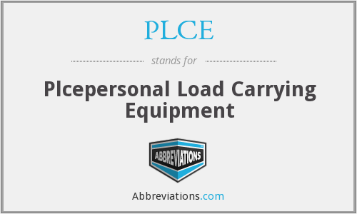 PLCE - Plcepersonal Load Carrying Equipment