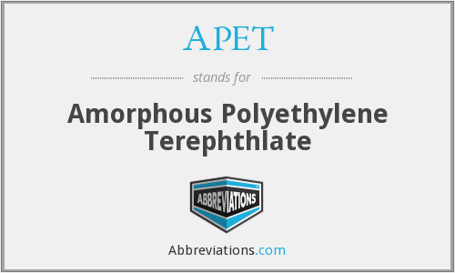 What does APET stand for?
