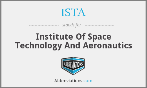 ISTA - Institute Of Space Technology And Aeronautics
