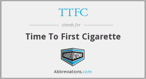 TTFC - Time To First Cigarette