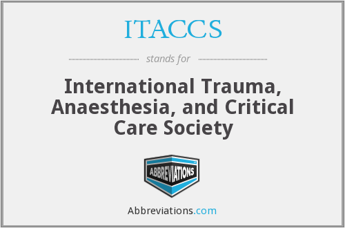 ITACCS - International Trauma, Anaesthesia, and Critical Care Society