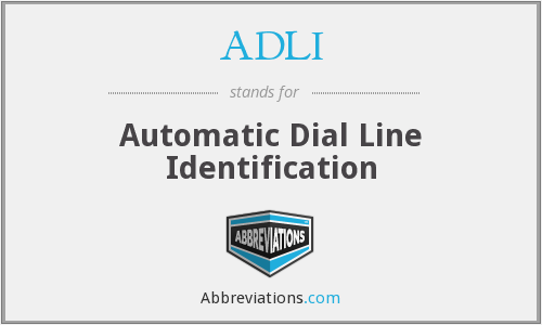 ADLI - Automatic Dial Line Identification
