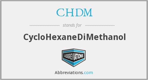 CHDM - CycloHexaneDiMethanol