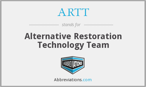 ARTT - Alternative Restoration Technology Team