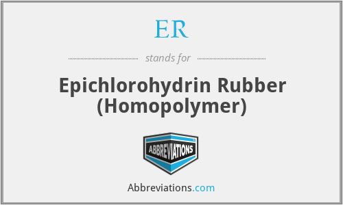 ER - Epichlorohydrin Rubber (Homopolymer)