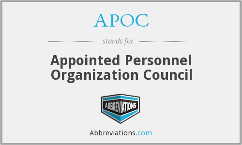 APOC - Appointed Personnel Organization Council