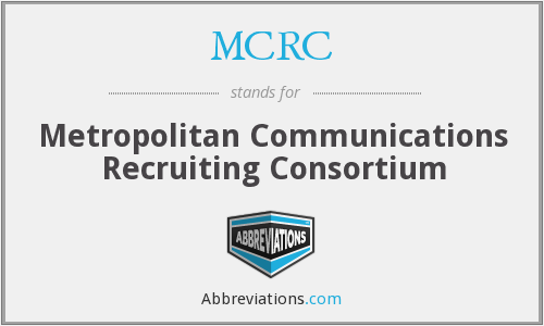 MCRC - Metropolitan Communications Recruiting Consortium