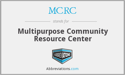 MCRC - Multipurpose Community Resource Center