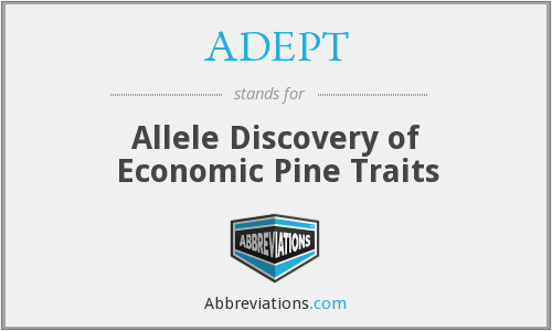 ADEPT - Allele Discovery of Economic Pine Traits