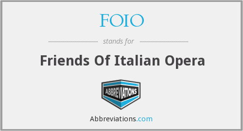FOIO - Friends Of Italian Opera