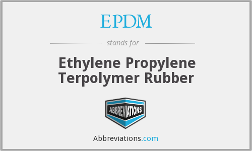 EPDM - Ethylene Propylene Terpolymer Rubber