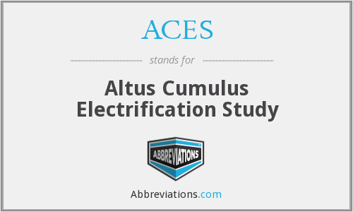 ACES - Altus Cumulus Electrification Study