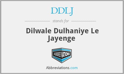 DDLJ - Dilwale Dulhaniye Le Jayenge