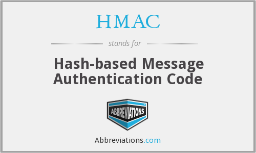 HMAC - Hash-based Message Authentication Code