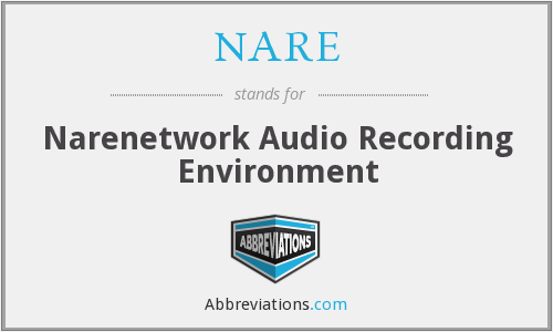 NARE - Narenetwork Audio Recording Environment
