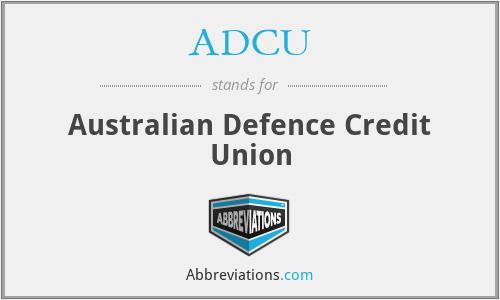 ADCU - Australian Defence Credit Union