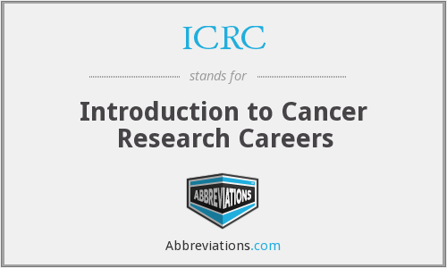 ICRC - Introduction To Cancer Research Careers