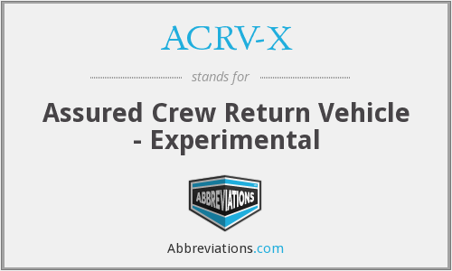 ACRV-X - Assured Crew Return Vehicle - Experimental