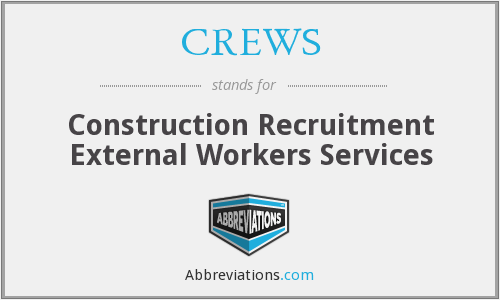 CREWS - Construction Recruitment External Workers Services