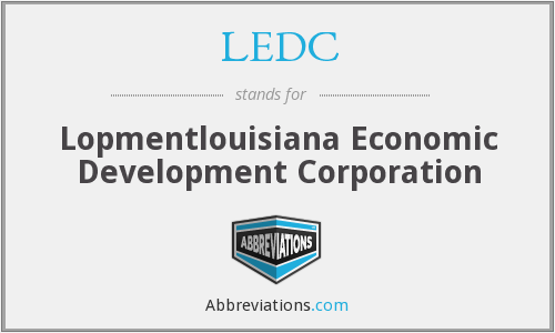 LEDC - Lopmentlouisiana Economic Development Corporation
