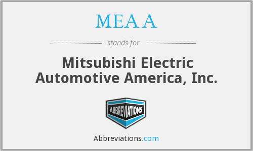 MEAA - Mitsubishi Electric Automotive America, Inc.