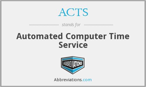 ACTS - Automated Computer Time Service