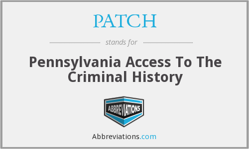 PATCH - Pennsylvania Access To The Criminal History