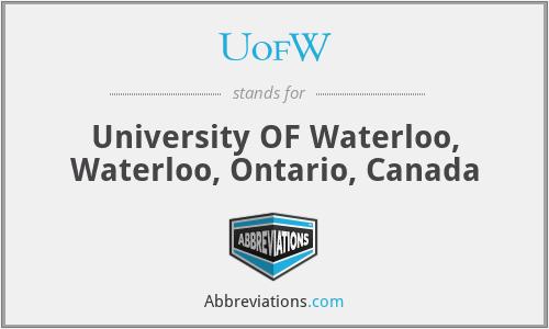 UofW - University OF Waterloo, Waterloo, Ontario, Canada