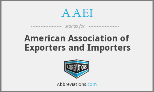 AAEI - American Association of Exporters and Importers