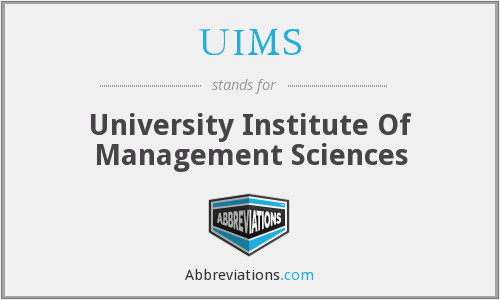 UIMS - University Institute Of Management Sciences