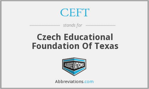 CEFT - Czech Educational Foundation Of Texas