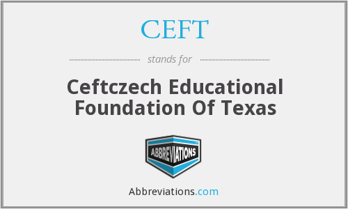 CEFT - Ceftczech Educational Foundation Of Texas