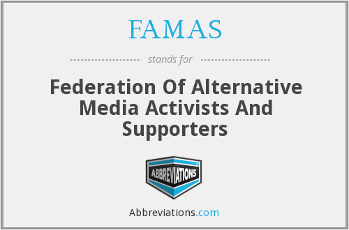 FAMAS - Federation Of Alternative Media Activists And Supporters