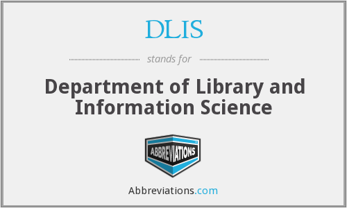 DLIS - Department of Library and Information Science