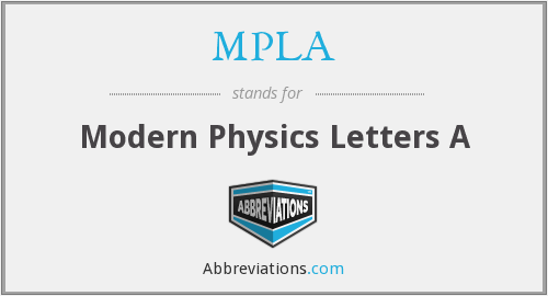 MPLA - Modern Physics Letters A