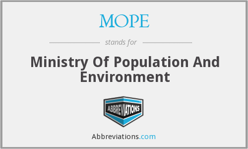 MOPE - Ministry Of Population And Environment