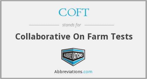 COFT - Collaborative On Farm Tests