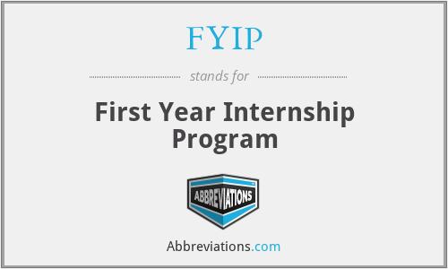 FYIP - First Year Internship Program
